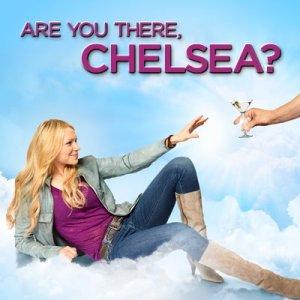 Dica de Seriado Are You There Chelsea?